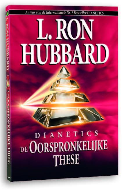 Dianetics: De Oorspronkelijke These